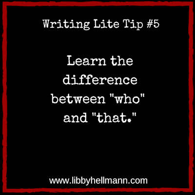 Writing LIte Tip #5 by Libby Hellmann