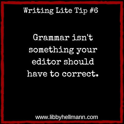 Writing Lite Tip #6 by Libby Hellmann