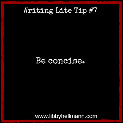 Writing Lite Tip #7 by Libby Hellmann