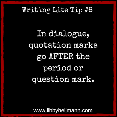 Writing Lite Tip #8 by Libby Hellmann