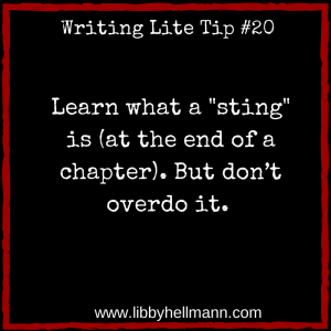 """Learn what a """"sting"""" is (at the end of a chapter). But don't overdo it."""