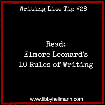 Read Elmore Leonard's 10 Rules of Writing