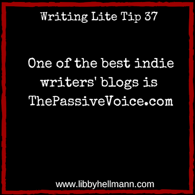 Writing Lite Tip 37: One of the best indie writers' blogs is The Passive Voice.com