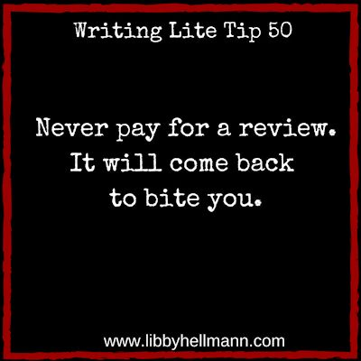Writing Lite Tip 50: Never pay for a review. It will come back to bite you.