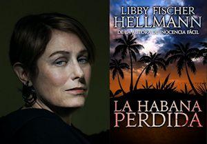 Libby Fischer Hellmann - La Habana Perdida