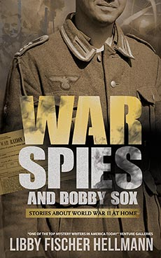 War, Spies and Bobby Sox by Libby Fischer Hellmann