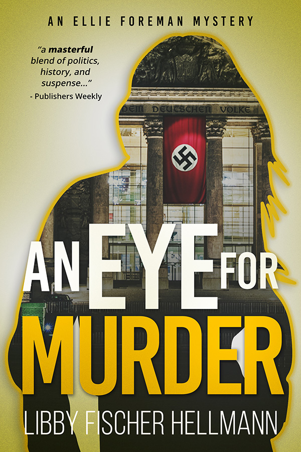 An Eye for Murder by Libby Fischer Hellmann